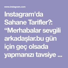 """Instagram'da Sahane Tarifler😍: """"Merhabalar sevgili arkadaşlar.bu gün için geç olsada yapmanızı tavsiye edeceğim bir tarifle geldim.hafif ve çok lezzetli bir yemek…"""""""