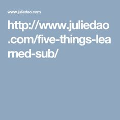 Five Things Learned on Sub - Julie Dao