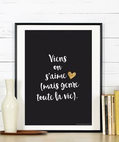 Valentine's Day Quotes : Viens on s'aime (mais genre toute la vie). Valentines Day Sayings, Valentine's Day Quotes, Love Quotes, Viens On Saime, Weeding Planner, 365 Jar, Positiv Quotes, Sketch Note, We Love Each Other