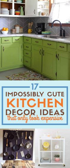 17 Impossibly Easy Kitchen DIY's That Only Look Expensive