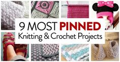 9 Most Pinned Knitting & Crochet Projects