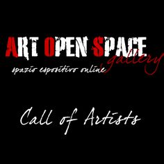 art open space: ART OPEN SPACE: CALL OF ARTISTS III EDIZIONE
