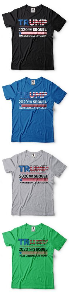 3893b8551f2 Shirts 185100  Donald Trump President T-Shirt Funny 2020 Elections Make  Liberals Cry Again