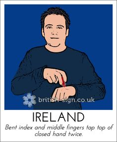 Today's British Sign Language sign is: IRELAND – Learn more at www. Today's British Sign Language sign is: IRELAND – Learn more at www.,Easy Steps to Sign Today's British Sign Language sign is: IRELAND.