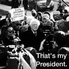 That's my President. #FeelTheBern #Bernie2016