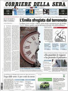 Le Prime Pagine dei quotidiani Italiani - I danni del terremoto a Finale Emilia, in provincia di Modena.