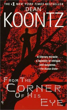 The book that thrust me into the world of SciFi. Thank you Dean Koontz. From The Corner Of His Eye.