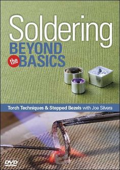 Soldering Beyond the Basics DVD ~ Joe Silvera, http://www.amazon.com/dp/B00JK5C4H8/ref=cm_sw_r_pi_dp_WscQtb0YQJZMW