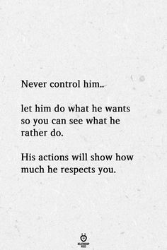 Never Control Him Let Him Do What He Wants So You Can See What He Rather Do, quotes quotes broken quotes cute quotes love quotes struggling Want Quotes, Now Quotes, Cute Quotes, Words Quotes, What If Quotes, Sayings, Life Is Quotes, My Heart Quotes, Status Quotes