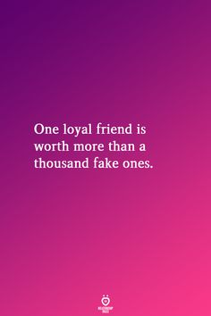 One loyal friend is worth more than a thousand fake ones. Deep Relationship Quotes, Trust Yourself, Make It Yourself, Loyal Friends, Your Boyfriend, Cheating, Sayings, Couple Quotes, How To Make