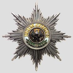 Order of the Black Eagle (Breast Star). The highest order of the Kingdom of Prussia from 1701 to 1918 had only a single class but several possible attachments. During that era it had been awarded 407 times. Military Orders, Military Police, Friedrich I, Military Decorations, Grand Cross, Black Eagle, Chivalry, World War One, Coat Of Arms
