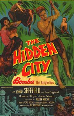 THE HIDDEN CITY (1950) - Johnny Sheffield as 'Bomba the Jungle Boy' - Sue England - Damian O'Flynn - Leon Belasco - Based on the 'Bomba' books by Roy Rockwood - Produced by Walter Mirisch - Directed by Ford Beebe - Monogram Pictures - Movie Poster.