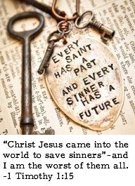 1 Timothy 1:15 - I sooo want this as a necklace!