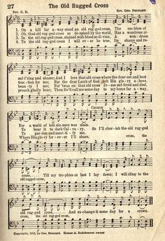 """Image: Sheet music with words of the Hymn, """"The Old Rugged Cross"""". Church Songs, Church Music, Praise Songs, Praise And Worship, Worship Songs, Gospel Music, Music Lyrics, Gospel Lyrics, Old Rugged Cross"""