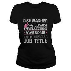 Awesome Dishwasher Shirt t-shirts