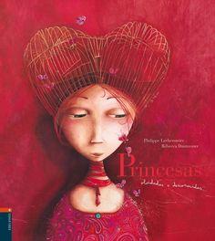princesas olvidadas o desconocidas-philippe lechermeier-9788426359094