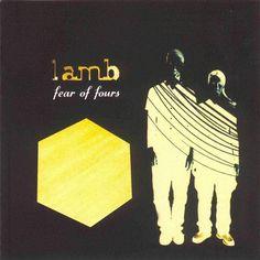 Lamb - Fear of fours (1999)
