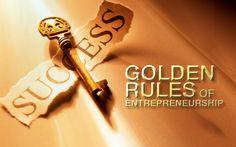Golden Rules of Entrepreneurship