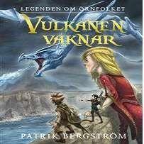 Vulkanen vaknar [Ljudupptagning] / av Patrik Bergström ... #ljudbok #mp3bok #kapitelbok #fantasy