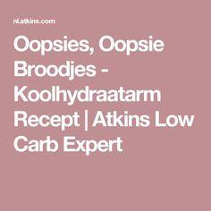 Oopsies, Oopsie Broodjes - Koolhydraatarm Recept   Atkins Low Carb Expert