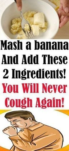 Cough Remedies Mash A Banana And Add These 2 Ingredients! You Will Never Cough Again This Winter Natural Home Remedies, Herbal Remedies, Health Remedies, Flu Remedies, Hair Remedies, Cough Home Remedies, Severe Cough Remedies, Best Cough Remedy, Allergy Remedies