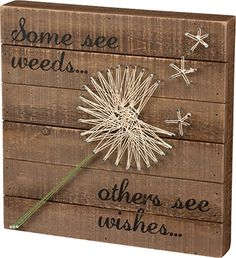 Some See Weeds... Others See Wishes... - Dandelion String...