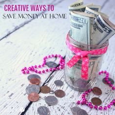 creative ways to save money at home