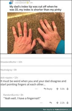 Grow a long nail<< cursed thought op Stupid Funny Memes, Funny Posts, Funny Quotes, Hilarious, Lol, Oui Oui, Really Funny, Tumblr Funny, Laugh Out Loud