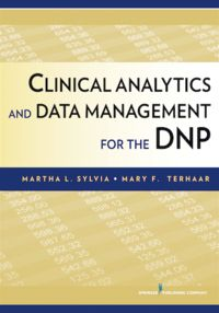 In addition to the over 175 resources applicable to nursing fundamentals and specific specialties, STAT!Ref now offers a new nursing resource for DNP programs. Clinical Analytics and Data Management for the DNP  from Springer Publishing Company focuses on fostering the rigorous, meticulous data management skills that can improve care experience, health outcomes, and cost savings worldwide.