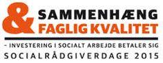 Socialfagligt Fokus deltager med et indslag om bedre kommunikation på Socialrådgiverdage 2015.