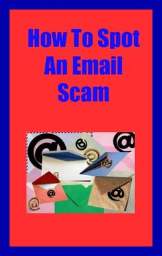 How To Spot An Email Scam