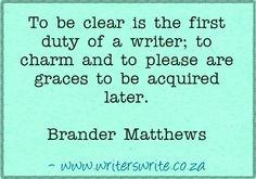 Quotable - Brander Matthews - Writers Write Creative Blog