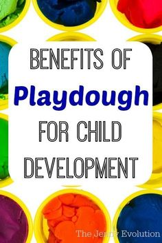 The Benefits of Playdough and Clay for Child Devlepment | The Jenny Evolution
