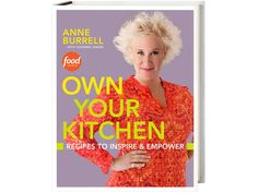 Anne Burrell's newest cookbook, Own Your Kitchen: Recipes to Inspire & Empower. - So excited to try a lot of the recipes!