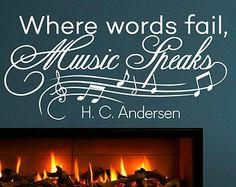 Wand Aufkleber Musik Zitat - Vinyl Schriftzug, wo Worte versagen Musik spricht Hans Christian Andersen Zitate Kunst Home Decor Q002