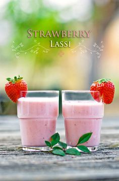 Ingredients for Strawberry Lassi (serves 1-2): from:onetwosimplecooking.com Prep Time: 10 minutes  1/2 lb fresh organic strawberries, trimmed and halved (1 1/2 cups) 1-2 spoonfuls of honey  pinch of ground cardamom 1 cups plain yogurt (whole-milk or low-fat) 1/2 cup ice cubes