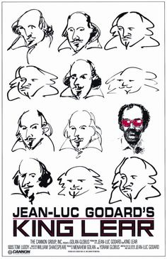 Cinema lore has it that Jean-Luc Godard read only the first and last three pages of King Lear before making his film adaptation. Shakespeare Movies, Shakespeare Portrait, Shakespeare In Love, William Shakespeare, Polish Movie Posters, Movie Poster Art, Woody Allen, Cinema Posters, Film Posters