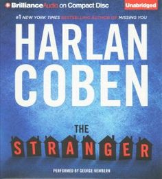 The Stranger by Harlan Coben on CD Audio 9 hours, 49 minutes - 5/5/2015
