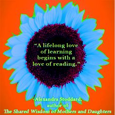 The Shared Wisdom of Mothers and Daughters: The Timelessness of Simple Truths by Alexandra Stoddard
