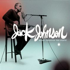 [Sleep Through The Static - Jack Johnson Album Cover Art]