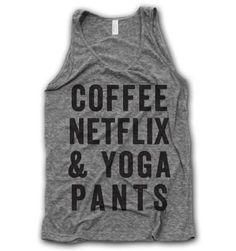 Coffee Netflix & Yoga Pants Tank | Voss Apparel; Team Sports & Apparel for Athletic Organizations.