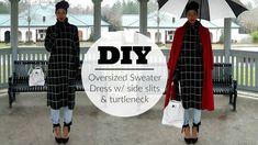 Nadira037   DIY   Turtle Neck Over-sized Sweater Dress