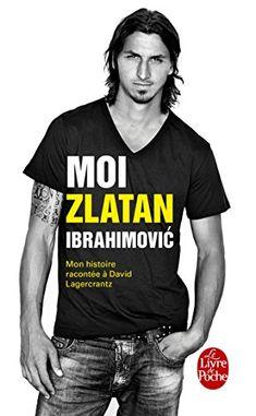 official photos 4843a deb46 Moi, Zlatan Ibrahimovic francais Football Mondial, Football Team, Soccer  Players, Pep Guardiola