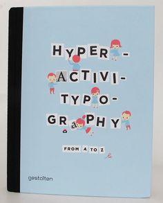 """Hyperactivitypography, uma """"cartilha"""" para ensinar tipografia ;)"""