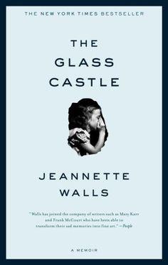 The Glass Castle http://media-cache7.pinterest.com/upload/141722719493324901_YDeuPlRy_f.jpg samanthao books worth reading