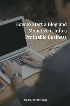 Learn How to Easily Start a Blog and Monetize it into a Profitable Business! #MakeMoney #extramoney #finance