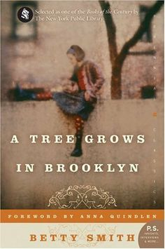 A Tree Grows in Brooklyn = my all time favorite.  I read it the first time in Junior High and have reread it many times since then.