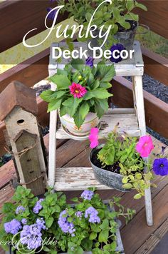 "Use old ""junk"" or unused items for planters to decorate your deck 