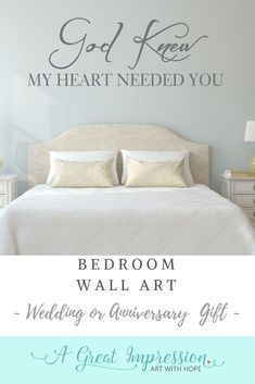 God Knew My Heart Needed You Wall Decal ♥ Inspirational words to add to your home decor and this makes a great wedding or anniversary gift for that special couple in your life too