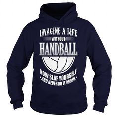 Funny Handball Handballer Shirt Imagine Life - Mens Premium T-Shirt  LIMITED TIME ONLY. ORDER NOW if you like, Item Not Sold Anywhere Else. Amazing for you or gift for your family members and your friends. Thank you! #handball #shirts